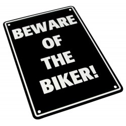 "Parking Sign ""Beware Of The Biker!"""