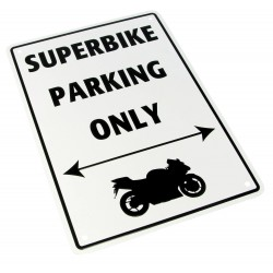 "Parking Sign ""Superbike Parking Only"""