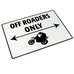 Bike It Aluminium Parking Sign - Off-Roaders Only