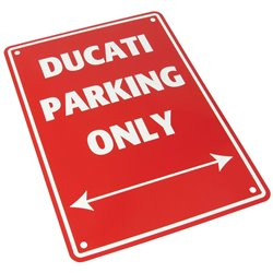 Bike It Aluminium Parking Sign - Ducati Parking Only