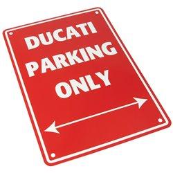 Bike It Aluminium Parking Sign - Ducati Parking Only