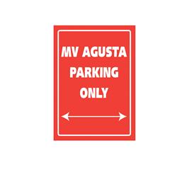 Bike It Aluminium Parking Sign - MV Agusta Parking Only